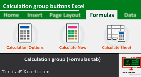 Calculation group buttons of Formulas tab Excel 2016