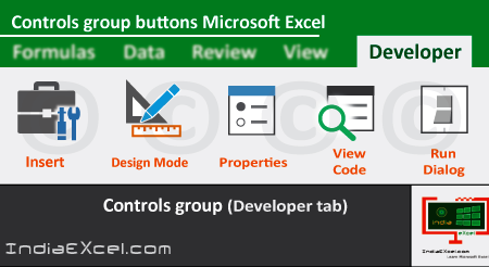 Controls group commands of Developer tab MS Excel