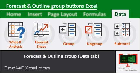 Forecast group Outline group buttons Data tab MS Excel